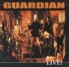 Guardian - Live!