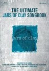 Jars of Clay - The Ultimate Jars Of Clay Songbook