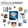 iWorship - Connect: Live Your Worship