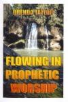 Brenda Taylor - Flowing In Prophetic Worship