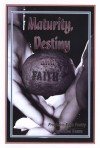 Juliet Dawn - Maturing , Destiny and Faith (Poetry Book)