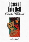 Charles Williams - Descent into Hell