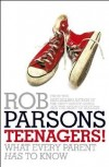 Rob Parsons - Teenagers!