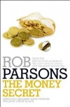 Rob Parsons - The Money Secret