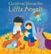 Sarah J Dodd - Christmas Stories For Little Angels