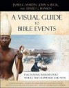 James C Martin, et al - A Visual Guide To Bible Events