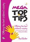 Paul Butler - Top Tips On Offering the Best Children's Ministry