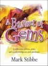 Mark Stibbe - A Basket Of Gems