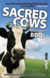 Dave Gilpin - Sacred Cows Make Great BBQs