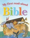 Mary Batchelor & Penny Boshoff - My First Read Aloud Bible