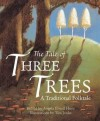 Angela Elwell Hunt - The Tale Of Three Trees