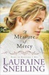 Lauraine Snelling - A Measure of Mercy (Large Print)