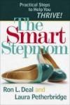 Ron L Deal, & Laura Petheridge - The Smart Stepmom