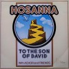Achor & Friends - Hosanna To The Son Of David