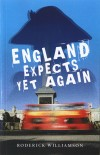 Roderick Williamson - England Expects Yet Again