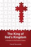 David Seccombe - The King of God's Kingdom