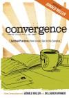 Convergence - Spiritual Practices