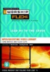 iWorship - iWorship Flexx MPEG DVD Library - Lead Me to the Cross