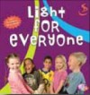 Light - Light: Light For Everyone