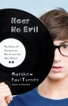 Turner Matthew Paul - Hear No Evil Pb