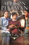 Pittman Allison - Bridegrooms The Pb