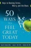 David Biebel, et al - 50 Ways To Feel Great Today