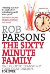 Rob Parsons - The Sixty Minute Family