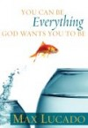 Max Lucado - You Can Be Everything God Wants You To Be