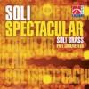Soli Brass - Soli Spectacular