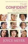 Joyce Meyer - The Confident Woman