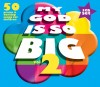 Various - My God Is So Big Vol 2