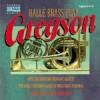 The Hallé - Halle Brass Play Gregson
