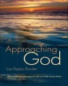 Lisa Repko Borden - Approaching God