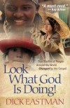 Dick Eastman - Look What God Is Doing!