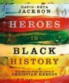 Dave & Neta Jackson - Heroes In Black History