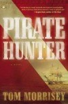 Tom Morrisey - Pirate Hunter