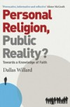 Dallas Willard - Personal Religion, Public Reality?