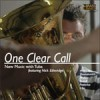 Nick Etheridge - One Clear Call - New Music With Tuba