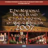 Various - The National Brass Band Championships Of Great Britain 2007