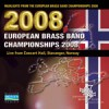 Various - Highlights From The European Brass Band Championships 2008