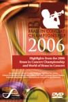 Various - Highlights From The 2006 Brass In Concert Championship And World Of Brass In Concert (NTSC Format)