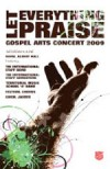 Salvation Army - Let Everything Praise: Gospel Arts Concert 2009