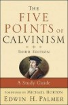 Edwin H Palmer - The Five Points of Calvinism