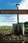 Tri Robinson - Rooted In Good Soil