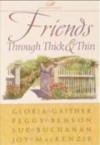 Gloria Gaither - Friends Through Thick And Thin