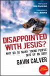 Gavin Calver - Disappointed With Jesus?