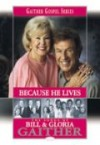 Bill & Gloria Gaither - Because He Lives Songbook