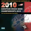 Various - Highlights From The European Brass Band Championships 2010