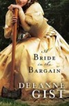 Deeanne Gist - A Bride In The Bargain