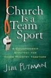 Jim Putnam - Church Is A Team Sport
